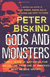 Gods and Monsters: Thirty Years of Writing on Film and Culture from One of America's Most Incisive Writers (Nation Books)