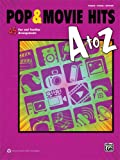 Pop and Movie Hits a to Z, Alfred Publishing Staff, 0739096109