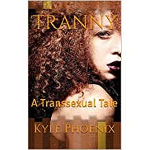 Tranny: A Transsexual Tale