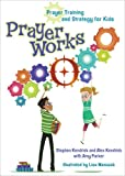 img - for PrayerWorks: Prayer Strategy and Training for Kids book / textbook / text book