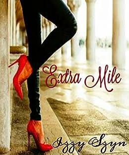 Extra Mile by [Szyn, Izzy]