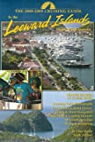 The Cruising Guide to the Leeward Islands: 2008-2009