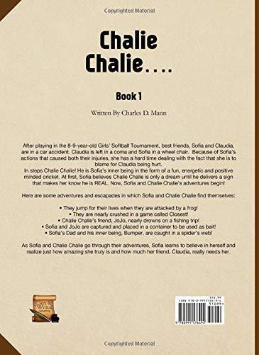 Chalie Chalie: Book One: Mr. Charles D Mann, Caterina M Orr ...