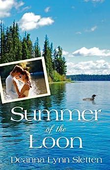 Summer of the Loon by [Sletten, Deanna Lynn]