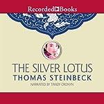 The Silver Lotus | Thomas Steinbeck