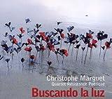 Buscando La Luz by Christophe Marguet