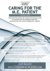 Caring For The M.E. Patient by Jodi Bassett (2011-09-19)