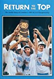 img - for Return to the Top (The Inside Story of North Carolina's 1993 NCAA Championship) book / textbook / text book