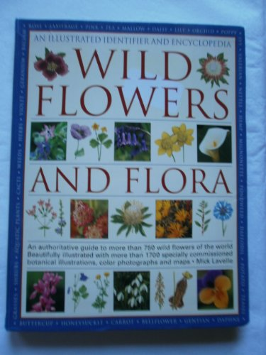 Wildflower Lohr - Wild Flowers and Flora (An Illustrated Identifier and Encyclopedia)