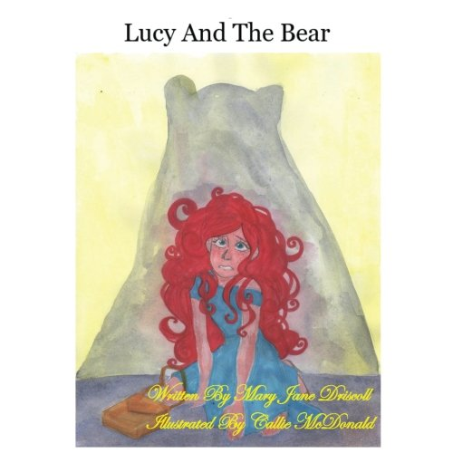 Lucy And The Bear (Lucky Lucy Lavendar) (Volume 2) ebook