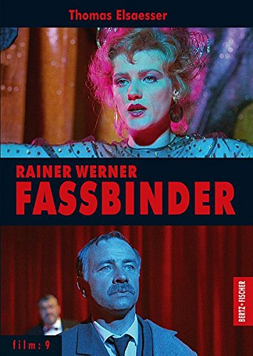 Rainer Werner Fassbinder (film) Taschenbuch – 29. Mai 2012 Thomas Elsaesser Ulrich Kriest Bertz und Fischer 3929470977