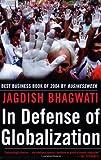 In Defense of Globalization, Jagdish N. Bhagwati, 0195300033