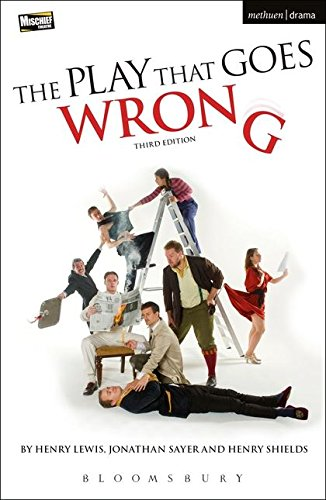 The Play That Goes Wrong  3Rd Edition  Modern Plays