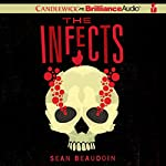 The Infects | Sean Beaudoin