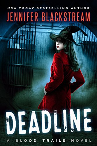 Deadline (Blood Trails Book 1) cover