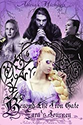 Beyond the Iron Gate: Zara's Journey: A Lost Kingdom of Fallada Novella (The Lost Kingdom of Fallada)