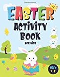 Easter Activity Book For Kids Ages 4-8: Incredibly Fun Easter Puzzle Book | For Hours of Play! | I Spy, Mazes, Coloring Pages, Connect The Dots & Much More