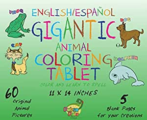 Debra Dale Designs Gigantic Animal Bilingual Coloring Book for Kids with Crayola Large Washable Crayons - Great Birthday/Holiday Gift Package - Keep Kids Entertained for Many Hours! Toddlers and their Parents LOVE this Coloring Book and Crayon Set!
