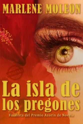 La isla de los pregones  [Moleon, Marlene] (Tapa Blanda)