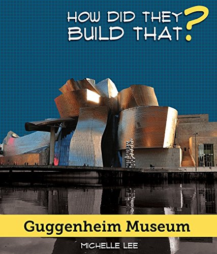 Download Guggenheim Museum (How Did They Build That?) pdf epub