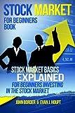 Stock Market for Beginners Book: Stock Market Basics Explained for...