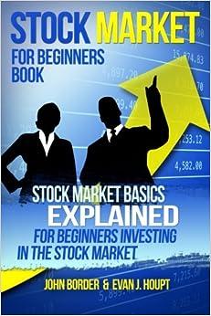 1: Stock Market for Beginners Book: Stock Market Basics