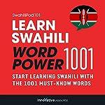 Learn Swahili - Word Power 1001 | Innovative Language Learning