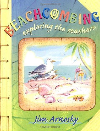 Read Online Beachcombing: Exploring the Seashore pdf epub
