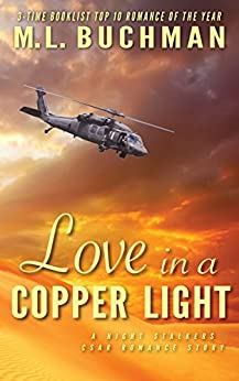 Love in a Copper Light (The Night Stalkers CSAR Book 5) by [Buchman, M. L.]
