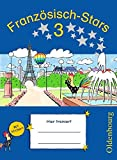 Französisch-Stars: 3. Schuljahr - Übungsheft: Mit Lösungen
