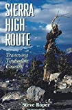 Search : Sierra High Route: Traversing Timberline Country