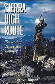 Sierra High Route Traversing Timberline Country Steve border=