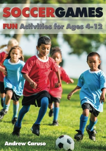 Soccer Games: Fun Activities for Ages 4 to 12