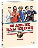 60 ans de Ballon d'or : footballeurs de légende