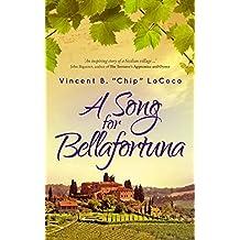 A Song for Bellafortuna: An Italian Historical Fiction Novel (Bellafortuna Series Book 1)
