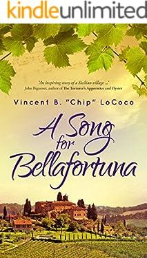 A Song for Bellafortuna: An Italian Historical Fiction Novel