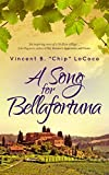 A Song for Bellafortuna: An Italian Historical Fiction Novel