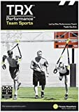 TRX Training - TRX Performance: Team Sports, Elite Strength and Conditioning Workout Video for Sports Teams