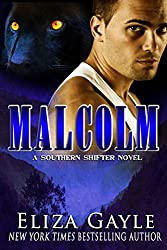 MALCOLM: Paranormal Shifter Romance (Southern Shifters Book 3) (English Edition)