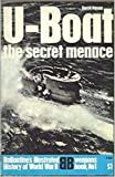 U-boat;: The secret menace (Ballantine's illustrated history of World War II. Weapons book, no. 1)