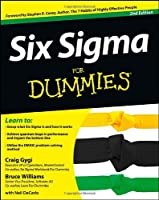Six Sigma For Dummies, 2nd Edition
