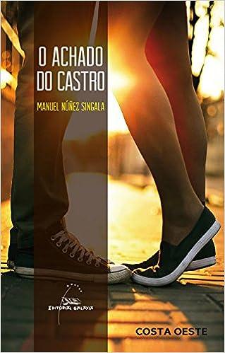 Book's Cover of Achado do castro, o: 82 (Costa Oeste) (Gallego) Tapa blanda – 17 junio 2014