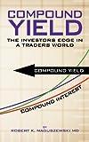 Compound Yield, Robert K. Naguszewski, 1477294600