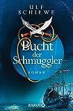 Bucht der Schmuggler: Roman