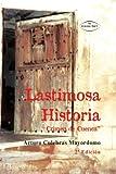 img - for Lastimosa historia (crimen de Cuenca) (Spanish Edition) book / textbook / text book