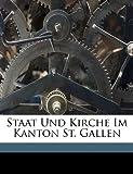 Staat und Kirche Im Kanton St. Gallen, Fehr Hans, 1172208530