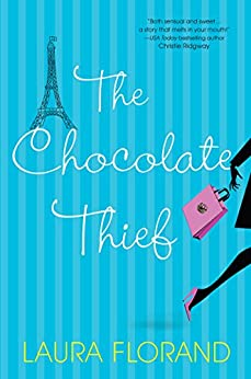 The Chocolate Thief (Amour et Chocolat Book 1) by [Florand, Laura]
