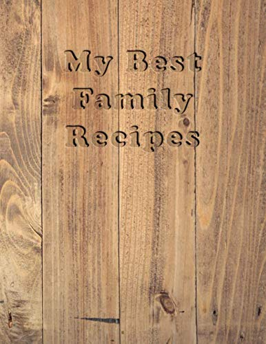 Halloween Main Dishes Ideas (Recipe Keepsake Book - To My Daughter: Blank Recipe Journal and Notebook to write in. Your Cookbook to note down and Organize your special Recipes - Country cover with Wood)