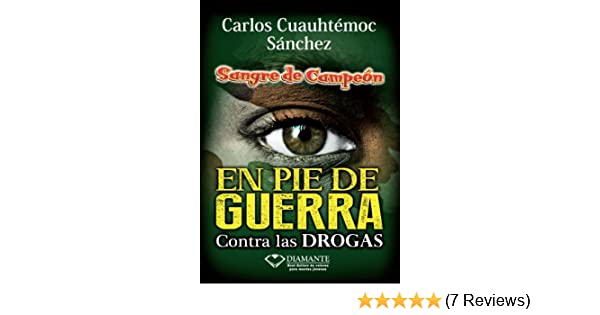 Amazon.com: En pie de guerra (Sangre De Campeon) (Spanish Edition) eBook: Carlos Cuauhtémoc Sánchez: Kindle Store