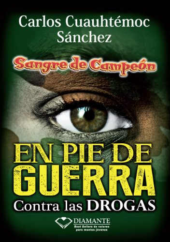 En pie de guerra (Sangre De Campeon) (Spanish Edition) by [Sánchez